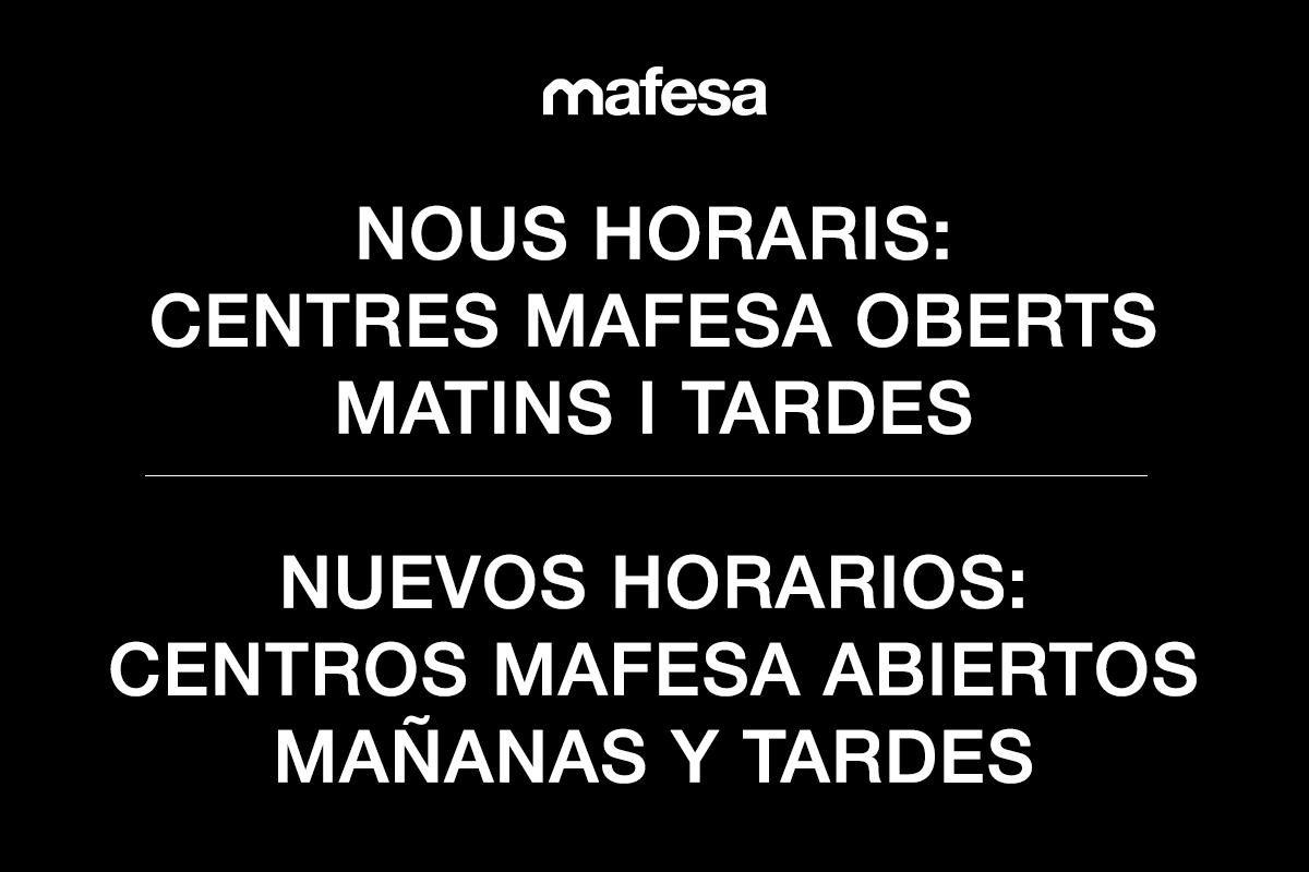 NOUS HORARIS: Centres Mafesa oberts matins i tardes
